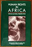 Human Rights in Africa : Cross-Cultural Perspectives, , 0815717962