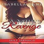 Menage: A MILF's Revenge | Isabella Dane