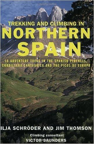 Book Trekking and Climbing in Northern Spain (Trekking & Climbing) by Ilja Schroeder (2003-04-01)