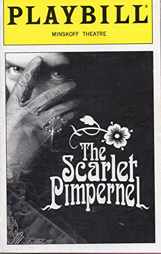 The Scarlet Pimpernel Playbill forthe Original Broadway Production, Starring Douglas Sills, Christine Andreas, Terrence Mann, June 1998, Minskoff Theatre