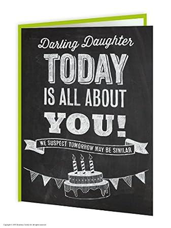 Funny Darling Daughter Birthday Greetings Card