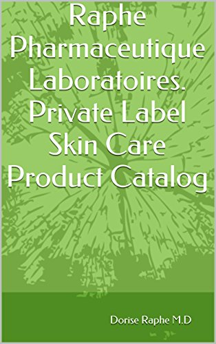 Raphe Pharmaceutique Laboratoires.  Private Label Skin Care Product Catalog