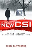 The Mammoth Book of New CSI: Forensic science in over thirty real-life crime scene investigations (Mammoth Books)