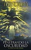 Penetrando la Oscuridad, Frank E. Peretti, 0829752293