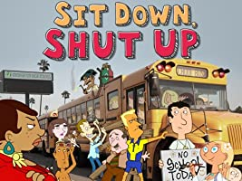 Sit Down, Shut Up Season 1