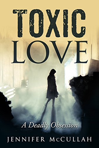Toxic Love: A Deadly Obsession