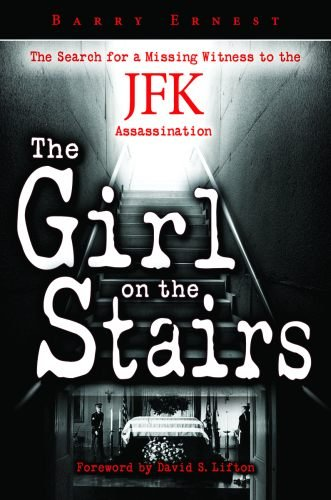 girl-on-the-stairs-the-the-search-for-a-missing-witness-to-the-jfk-assassination