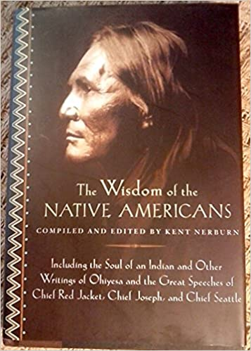 Image result for the wisdom of the native americans