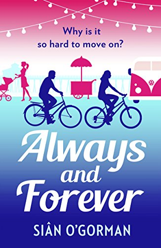 Download for free Always and Forever: An emotional page-turner about love and coming to terms with your past