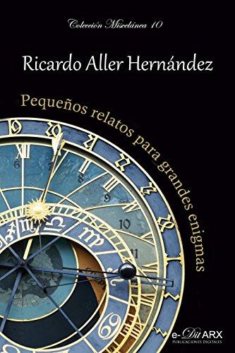 Pequeños relatos para grandes enigmas (Miscelánea nº 10) (Spanish Edition) by [