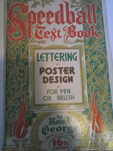 (Speedball Text Book: Lettering Poster Design for Pen and Brush - 16th Edition)