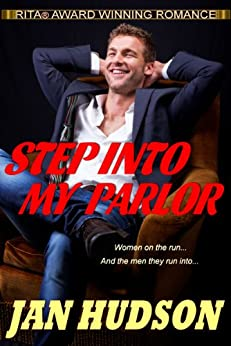 Step Into My Parlor (Women on the Run Book 1) by [Hudson, Jan]
