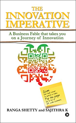 The Innovation Imperative: A Business Fable that takes you on a Journey of Innovation