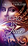 img - for Echo in Time (Echo Trilogy, #1) book / textbook / text book