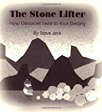 The Stone Lifter, Steve Jeck, 097861075X