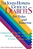 The Johns Hopkins Guide to Diabetes, Christopher D. Saudek and Richard R. Rubin, 0801855810