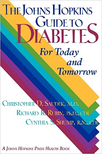 The Johns Hopkins Guide to Diabetes: For Today and Tomorrow (A Johns Hopkins Press Health Book)
