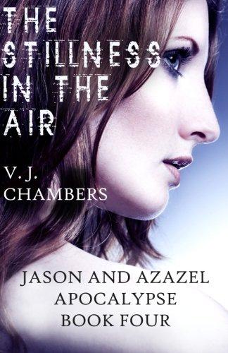 The Stillness in the Air (Jason and Azazel) (Volume 4) PDF
