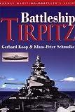 The Battleship Tirpitz (Conway Maritime Modeller's)