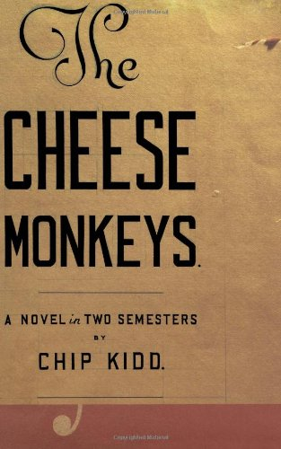 the-cheese-monkeys-a-novel-in-two-semesters