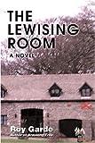 The Lewising Room, Roy Garde, 0595516106