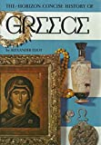 img - for The Horizon Concise History of Greece book / textbook / text book