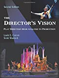 img - for The Director's Vision: Play Direction from Analysis to Production, Second Edition book / textbook / text book