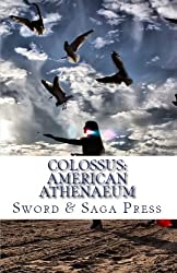 Colossus: American Athenaeum