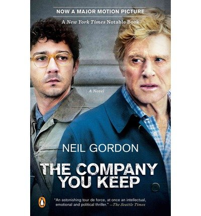 [(The Company You Keep)] [Author: Neil Gordon] published on (March, 2013)