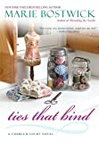 img - for Ties That Bind (Cobbled Court Quilts) book / textbook / text book