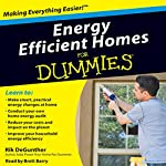 Energy Efficient Homes for Dummies | Rik DeGunther