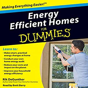 Energy Efficient Homes for Dummies Audiobook