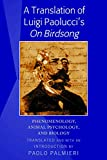 A Translation of Luigi Paolucci's «On Birdsong»: Phenomenology, Animal Psychology and Biology