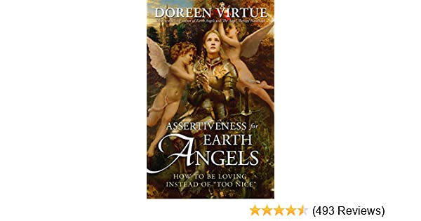 Amazon assertiveness for earth angels how to be loving instead amazon assertiveness for earth angels how to be loving instead of too nice 8601200800333 doreen virtue books fandeluxe Gallery