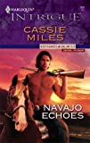 Navajo Echoes, Cassie Miles, 0373692668