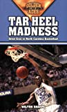 Tar Heel Madness: Great Eras in North Carolina Basketball (Golden Ages of College Sports)