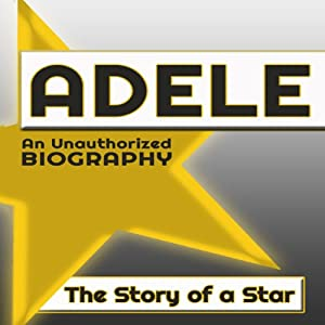 Adele: An Unauthorized Biography Audiobook