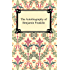 The Autobiography of Benjamin Franklin [with Biographical Introduction]