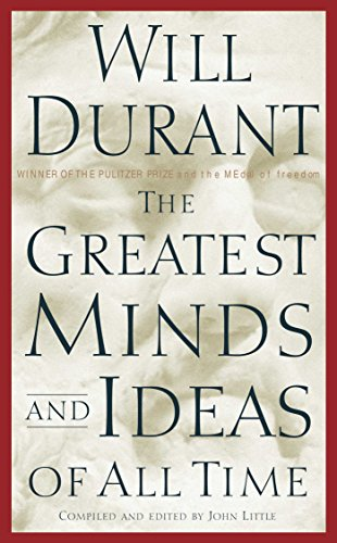 The greatest minds and ideas of all time kindle edition by will the greatest minds and ideas of all time by durant will fandeluxe Image collections
