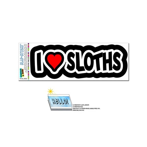 Graphics And More I Love Heart Sloths Slap-Stickz(Tm) Automotive Car Window Locker Bumper Sticker -