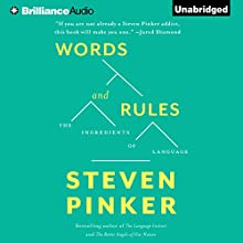 Words and Rules: The Ingredients of Language Audiobook by Steven Pinker Narrated by Arthur Morey