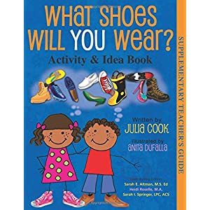 What Shoes Will You Wear? Activity and Idea Book Paperback – Teacher's Edition, October 15, 2014