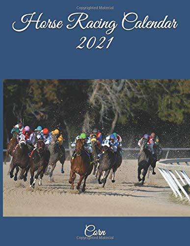 Amazon.com: Horse Racing Calendar 2021 (9798672344911): Corn: Books