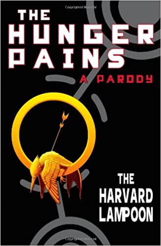 the hunger pains a parody harvard lampoon the harvard lampoon