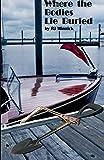 Where the Bodies Lie Buried (Mackenzie Wilder/Classic Boat Mysteries) (Volume 1)
