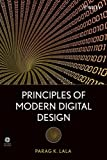 img - for Principles of Modern Digital Design by Parag K. Lala (2007-07-16) book / textbook / text book
