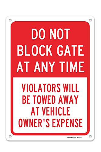 Not Block (Do Not Block Gate At Any Time Sign, Federal 10