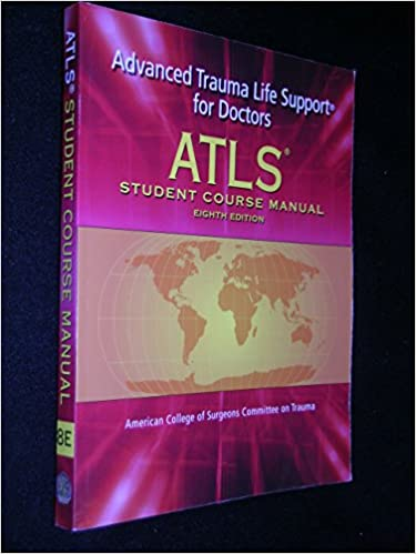 Atls advanced trauma life support for doctors student course atls advanced trauma life support for doctors student course manual 8th edition student edition fandeluxe Choice Image