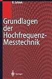 Grundlagen der Hochfrequenz-Messtechnik (German Edition), Burkhard Schiek, 3540649301