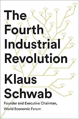 The Fourth Industrial Revolution: Klaus Schwab: 9781524758868 ...